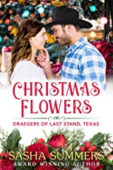 Christmas Flowers (The Draegers of Last Stand Book 2) Kindle Edition