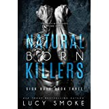 Natural Born Killers (Sick Boys Book 3)
