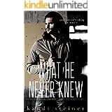 What He Never Knew (Best Kept Secrets Book 3)