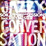 JAZZY CONVERSATION(ジャズィ・カンヴァセイション Vocal) C/W JAZZY CONVERSATION (ジャズィ・カンヴァセイション Instrumental) [Analog]