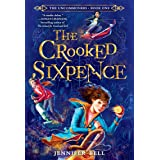 Uncommoners #1: The Crooked Sixpence