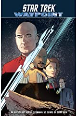 Star Trek: Waypoint Kindle Edition