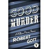 Good Murder: a William Power mystery