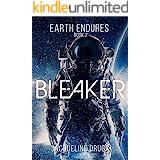 Bleaker (Earth Endures Book 2)