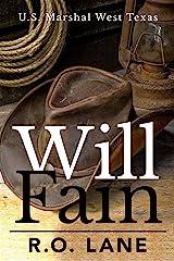 Will Fain, U. S. Marshal (Will Fain, U. S. Marshal, West Texas Book 1) Kindle Edition
