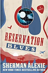 Reservation Blues: A Novel Kindle Edition