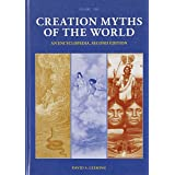 Creation Myths of the World (2 volumes): An Encyclopedia, 2nd Edition