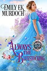 Always the Bluestocking (Never the Bride Book 6) Kindle Edition
