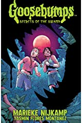 Goosebumps: Secrets of the Swamp Kindle Edition