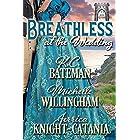 Breathless at the Wedding (A Summer Wedding at Castle Keyvnor Book 3)