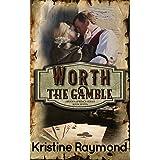 Worth the Gamble (Hidden Springs Book 7)