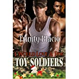 I Would Love a Few Toy Soldiers