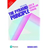 The Pyramid Principle: Logic in Writing and Thinking,3/e