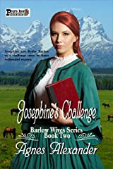 Josephine's Challenge (The Barlow Wives Book 2) Kindle Edition