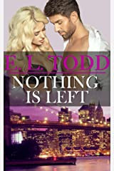 Nothing Is Left (Forever and Ever #11) Kindle Edition