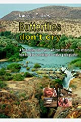 Butterflies don't cry (English Edition) Kindle版