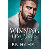Winning His Wife (Baby Daddy University Book 1)