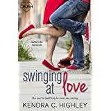 Swinging at Love (Suttonville Sentinels Book 2)