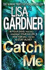 Catch Me (Detective D.D. Warren 6) Kindle Edition
