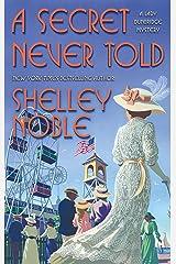 A Secret Never Told (A Lady Dunbridge Mystery Book 4) Kindle Edition
