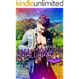 Amalgamated: A M/M Small-town Romance (Coming Home)