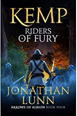 Kemp: Riders of Fury (Arrows of Albion Book 4) Kindle Edition