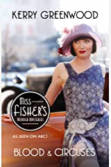 Blood and Circuses: Phryne Fisher's Murder Mysteries 6 Kindle Edition