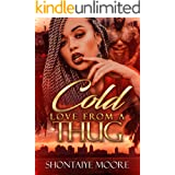 Cold Love From A Thug: A Standalone Novel