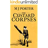 The Custard Corpses: A delicious 1940s mystery