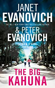 The Big Kahuna (Fox & O'Hare Book 6)