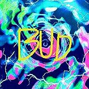 BUD [Explicit]