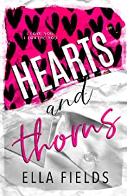 Hearts and Thorns: An Enemies to Lovers Romance