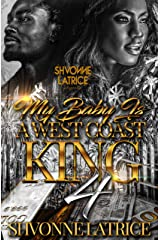 My Baby Is A West Coast King 4 Kindle Edition