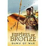 Empires of Bronze: Dawn of War (Empires of Bronze 2)