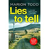Lies to Tell: An utterly gripping Scottish crime thriller (Detective Clare Mackay Book 3)