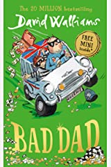 Bad Dad: Laugh-out-loud funny new children's book by bestselling author David Walliams Kindle Edition