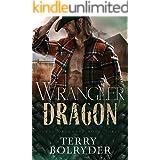 Wrangler Dragon (Texas Dragons Book 3)