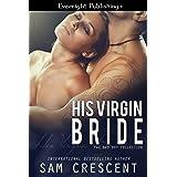 His Virgin Bride (The Bad Boy Collection Book 1)