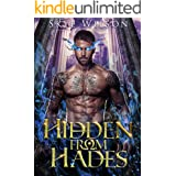 Hidden From Hades: A Hades And Persephone Romance (Hades Redemption Book 1)