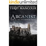 Arcanist: Book Twelve of the Spellmonger Series