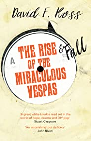 The Rise and Fall of the Miraculous Vespas (Disco Days Book 2)