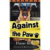 Against the Paw: A Paw Enforcement Novel