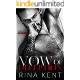 Vow of Deception: A Dark Marriage Mafia Romance (Deception Trilogy Book 1)
