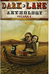 Dark Lane Anthology: Volume Four (Dark Lane Anthology Series Book 4) Kindle Edition