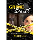 Grime Beat: Gripping Mystery - Clean Romance (Grime Fighter Mystery Series Book 1)