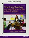 Teaching Reading to Students Who Are At Risk or Have Disabilities: A Multi-Tier, RTI Approach, Loose-Leaf Version (3rd Edition)