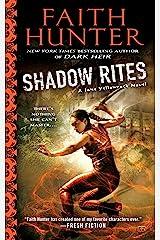 Shadow Rites (Jane Yellowrock Book 10) Kindle Edition