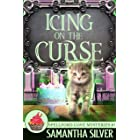 Icing on the Curse (Spellford Cove Mystery Book 5)
