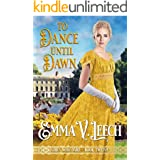 To Dance until Dawn (Girls Who Dare Book 12)