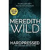 Hardpressed: (The Hacker Series Book 2): (The Hacker Series, Book 2) (English Edition)
